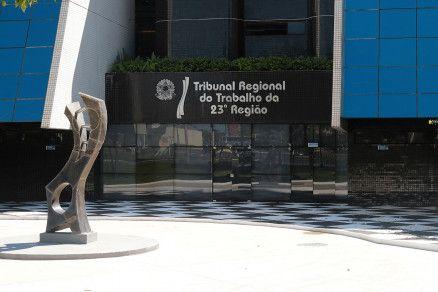Fachada do Tribunal Regional do Trabalho, em Cuiabá (Crédito: Reprodução)
